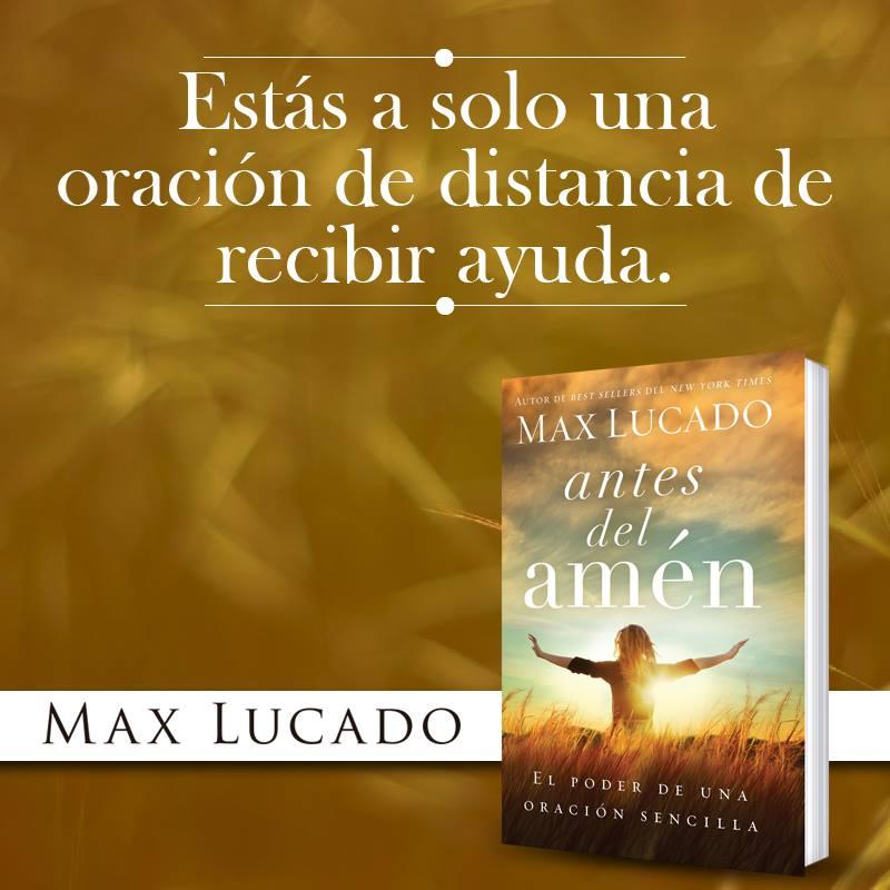 Antes del Amén – Max Lucado