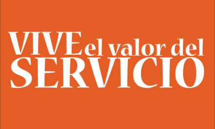 ¡Vive el valor del servicio!