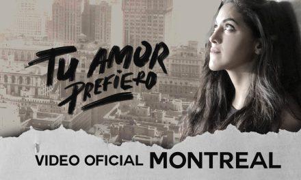 """Tu Amor Prefiero"" – Montreal"