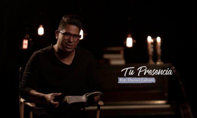 Tu Presencia nuevo vídeo de Daniel Calveti