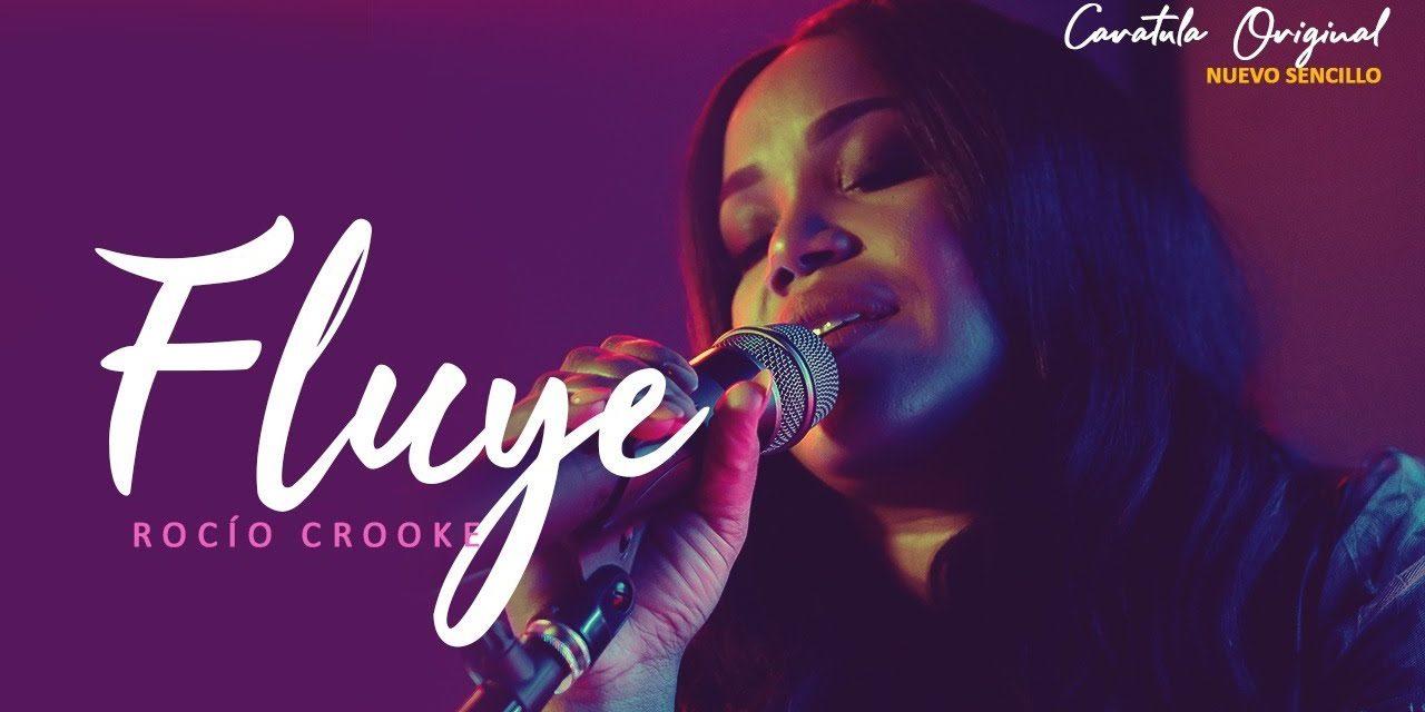 """""""Fluye"""" es el más reciente sencillo de Rocío Crooke"""