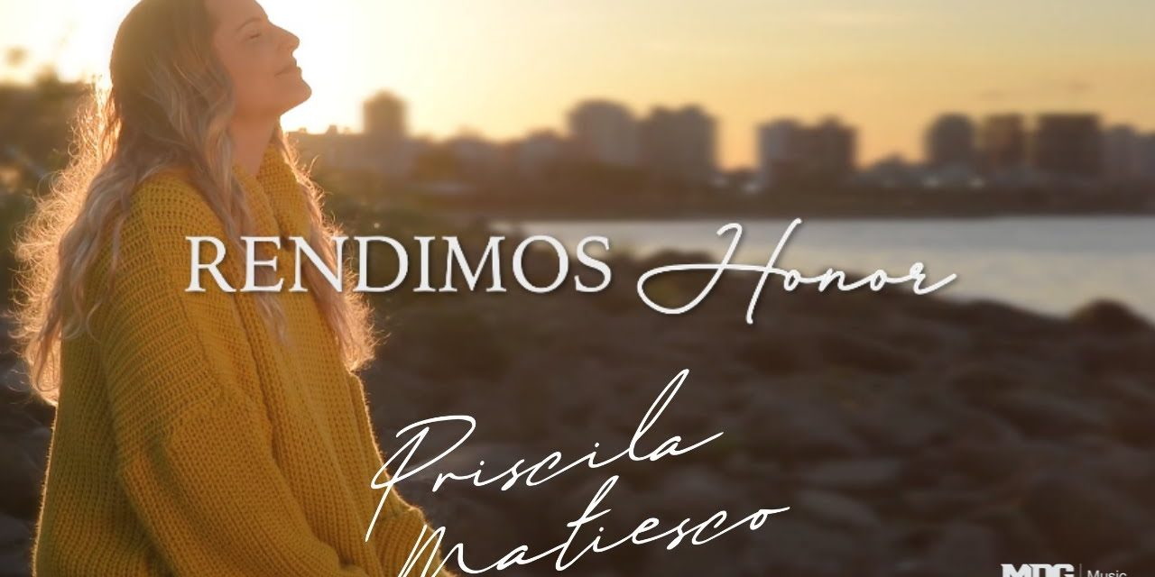 Priscila Matiesco presenta Rendimos Honor